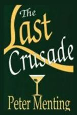 Last Crusade: By Peter Menting