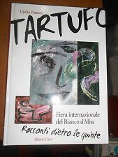 GIULIO PARUSSO- TARTUFO-FIERA INTERNAZIONALE DEL BIANCO D'ALBA-