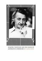 Dumitru Tsepeneag and the Canon of Alternative Literature: By Pavel, Laura
