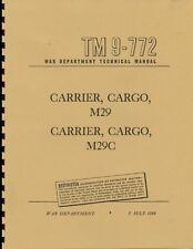 "TM9-772 ~ M29 ~ ""Weasel"" ~ WWII Maintemnance Manual ~ Reprnt"