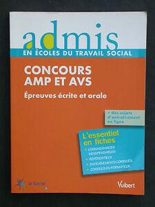 Concours AMP et AVS épreuves écrites & orales - Vuibert ADMIS 2011 Sujets