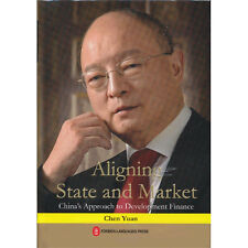 Aligning State and Market - China's Approach to Development Finance