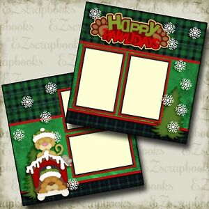 HAPPY PAWLIDAYS - Christmas Pets - 2 Premade Scrapbook Pages - EZ Layout 2665