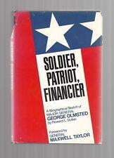General GEORGE H OLMSTED Signed 1971 book SOLDIER PATRIOT FINANCIER vtg hc/dj IA