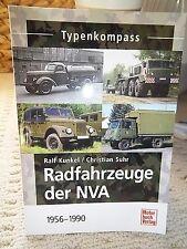 RADFAHRZEUGE DER NVA 1956-1990, by Ralf Kunkel & Christian Suhr, 2009