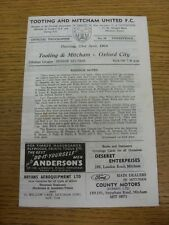 23/04/1964 Tooting And Mitcham United v Oxford City  (Four Pages, Light Marking)