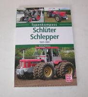 Schlüter Schlepper - Traktoren der Firma Schlüter 1937 bis 1966 - Typenkompass