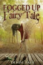 Fogged up Fairy Tale (2014, Paperback)