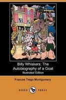 Billy Whiskers: The Autobiography of a Goat (Illustrated Edition) (Dodo Press) (