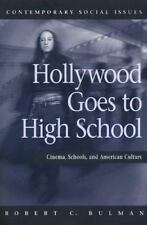 Hollywood Goes to High School: Cinema, Schools, and American Culture - Good - Ro