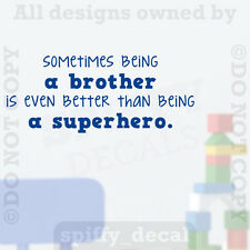 Sometimes Being A Brother Better Superhero Quote Vinyl Wall Decal Decor Sticker