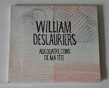 WILLIAM DESLAURIERS: Aux Quatre Coins de ma Tete CD QUEBEC French 2013