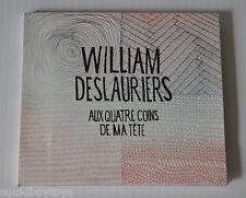 WILLIAM DESLAURIERS: Aux Quatre Coins de ma Tete CD QUEBEC French 2013