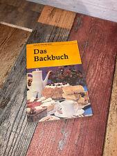 Das Backbuch - DDR Klassiker Backen Kochen Ratgeber