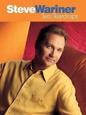 Steve Wariner - Two Teardrops 1999 Paperback Sheet Music/Chord Songbook