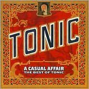 THE TONIC : CASUAL AFFAIR: THE BEST OF TONIC (CD) Sealed