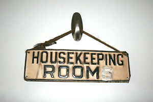 Used Vintage Tin Metal Housekeeping Rooms Wall Door Hanging Sign