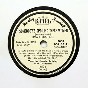 """JIMMIE RUSHING """"Somebody's Spoiling These Women"""" (E+) KING PROMO 4606 [BLUES 78]"""