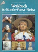Werkbuch für Künstler-Puppen-Macher, Modellieren, Formen bauen, Porzellan gießen
