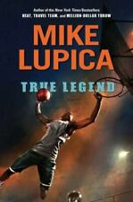 True Legend by Mike Lupica (2012, Hardcover)