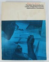 Fairchild Semiconductors Linear Integrated Circuits Applications Handbook 1967