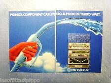 QUATTROR984-PUBBLICITA'/ADVERTISING-1984- PIONEER COMPONENT CAR STEREO -2 fogli