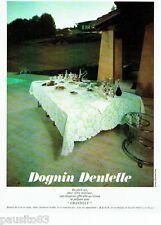 PUBLICITE ADVERTISING 106  1973  Dognin Dentelle  nappe Chantilly
