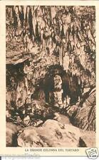 sl 007 Anni 30 Postumia Grotte - Colonna del Tartaro -( Slovenia) non viaggiata