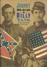 Johnny Reb & Billy Yank by Alexander Hunter