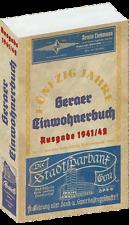 Geraer Adressbuch Einwohnerbuch der STADT GERA 1941/42 Reprint Geschichte Buch