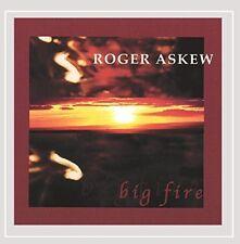 Roger Askew - Big Fire [CD]