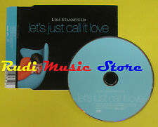 CD Singolo LISA STANSFIELD Let's just call it love 2001 eu no lp mc dvd (S15)