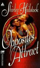 Opposites Attract (Arabesque Urban Romance) Shirley Hailstock PB