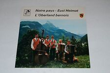Notre Plays-Eusi Heimat~L'Oberland Bernois~IMPORT~Signed Copy~FAST SHIPPING!