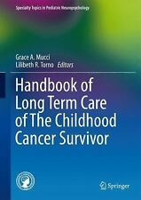 Handbook of Long Term Care of The Childhood Cancer Survivor [Specialty Topics in