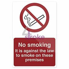 No Smoking - Against The Law Sign - 200 X 300mm Rigid
