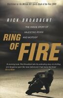 Ring of Fire By Rick Broadbent. 9780553819618