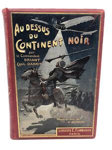 Capitaine Danrit (Commandant Driant) Au dessus du Continent Noir  Cartonnage