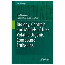 Biology, Controls and Models of Tree Volatile Organic Compound Emissions 5...