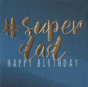 'SUPER DAD' BIRTHDAY GREETING CARD - HIGH FOILED - QUALITY - FREE P&P