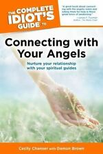 The Complete Idiot's Guide to Connecting with Your Angels by Damon Brown and...