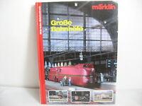 *LA2* Märklin-Bibliothek: Große Bahnhöfe