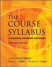 The Course Syllabus : A Learning-Centered Approach 123 by Judith Grunert...
