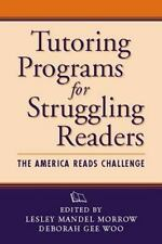 Tutoring Programs for Struggling Readers: The America Reads Challenge