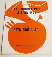 Partition sheet music rita cadillac: do not touch the animal * 70's peram