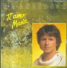 """7"""" G. G. Anderson/Ti Amo Maria"""