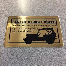 1986 Jeep CJ Last Of A Great Breed Dash Plaque