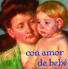 Con Amor de Bebe (Spanish Edition) by Lach, William
