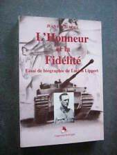 GUERRE 1939 45  LEGION WALLONNE  LUCIEN LIPPERT  L'HONNEUR ET LA FIDELITE   NEUF