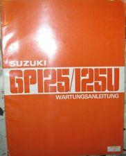 * SUZUKI GP125 U GP 125 U Juli 1979 Werkstatthandbuch Wartungsanleitung deutsch